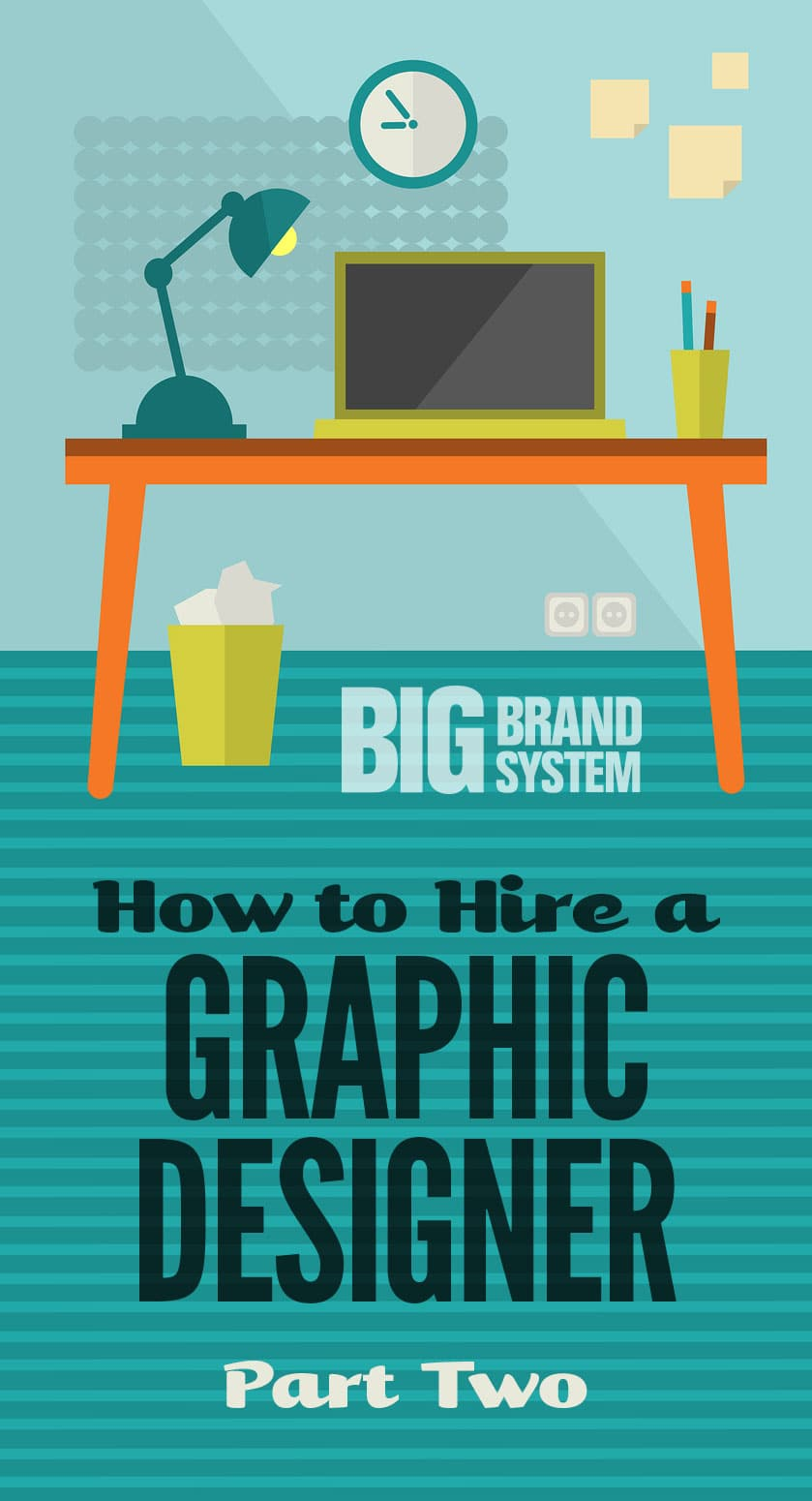 how to hire your dream graphic designer and avoid