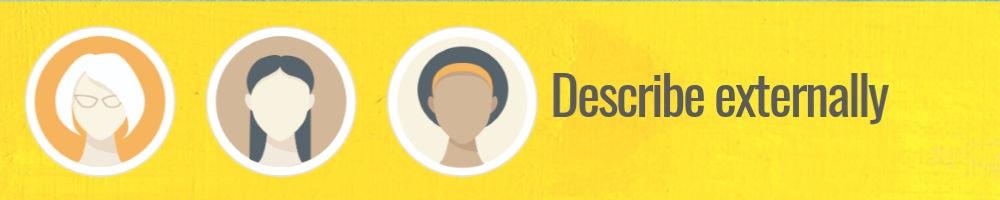 Describe  ideal customer externally