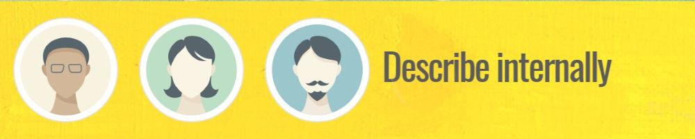 Describe ideal customer internally
