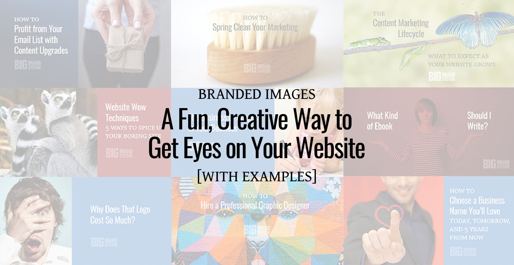 Image collage with words Branded Images are a Fun, Creative Way to Get Eyes on Your Website [Examples]