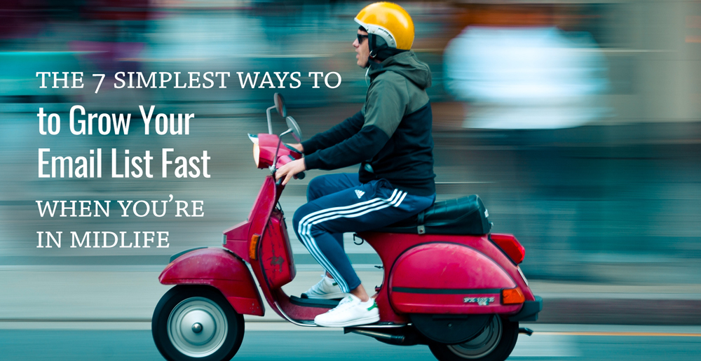 """Man on a speedy scooter and the words """"7 Ways to Grow Your Email List Fast"""""""
