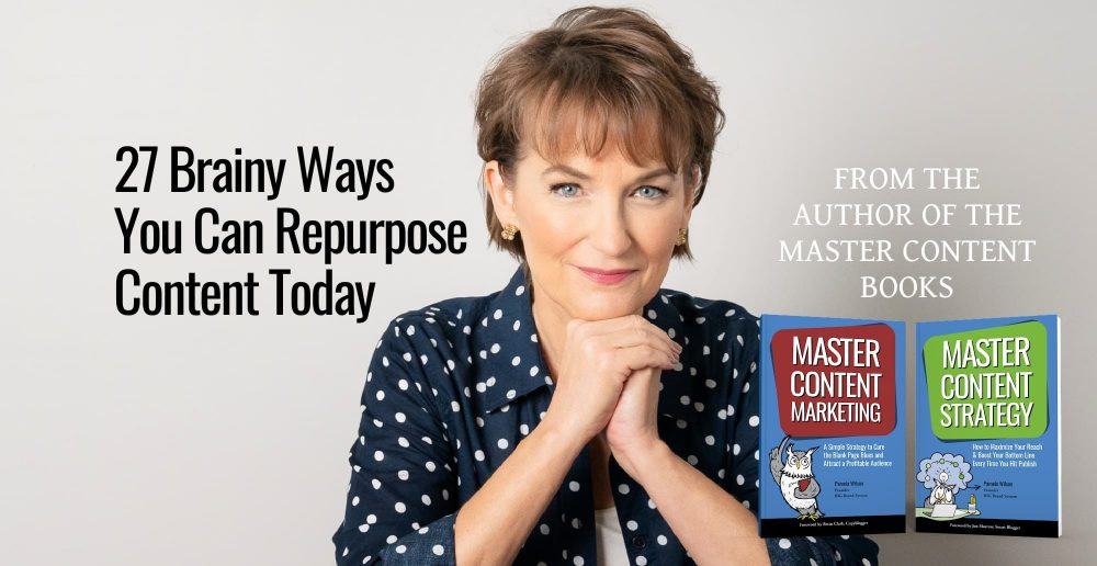 27 Brainy Ways You Can Repurpose Content Today