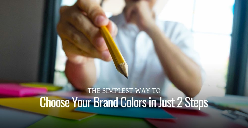 Choose your brand color palette with a simple, two-step method.