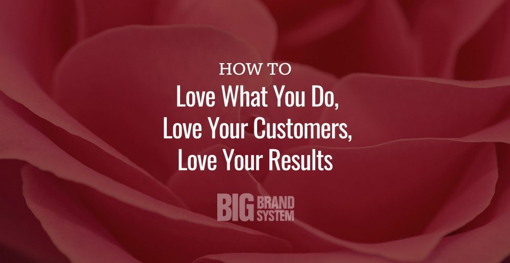 How to love your customers