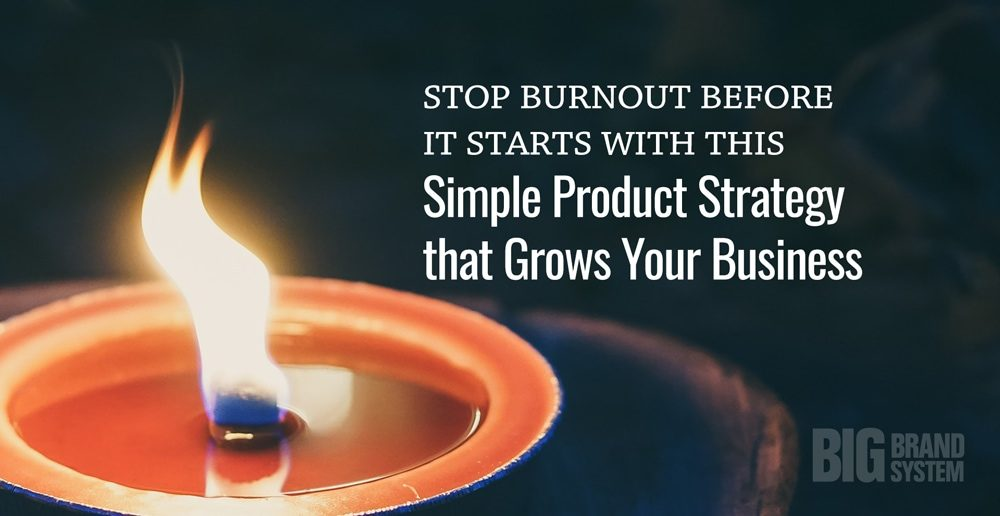 Create a simple product strategy to avoid burnout in your online business